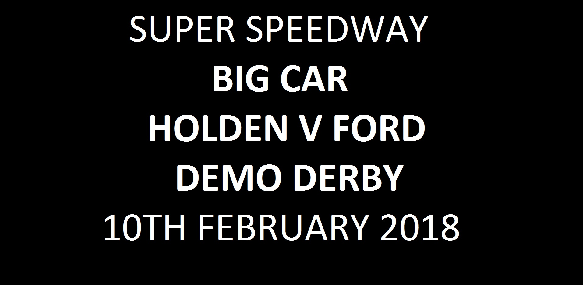 08. Super Speedway & Demo Derby - 10th February 2018 Image