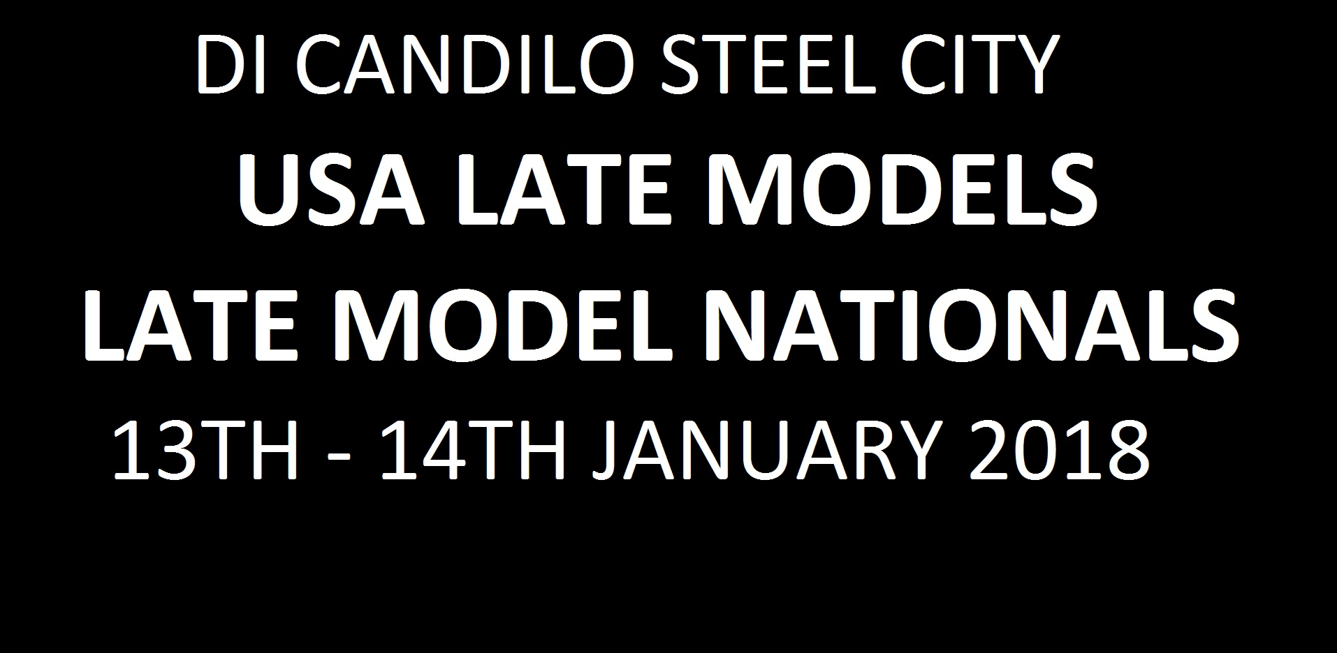 07. Di Candilo Steel City - Late Model Nationals - 13th-14th  January 2018 Image
