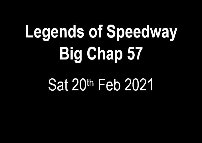 09. Legends of Speedway/Big Chap 57 - 20th February 2021 Image