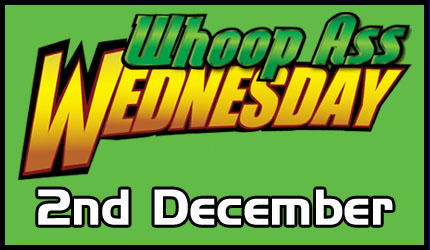Whoop Ass Wednesday - 2nd December 2020 Image