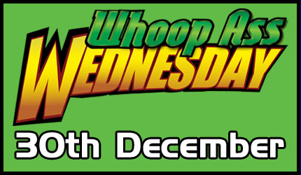 Whoop Ass Wednesday - 30th December 2020 Image