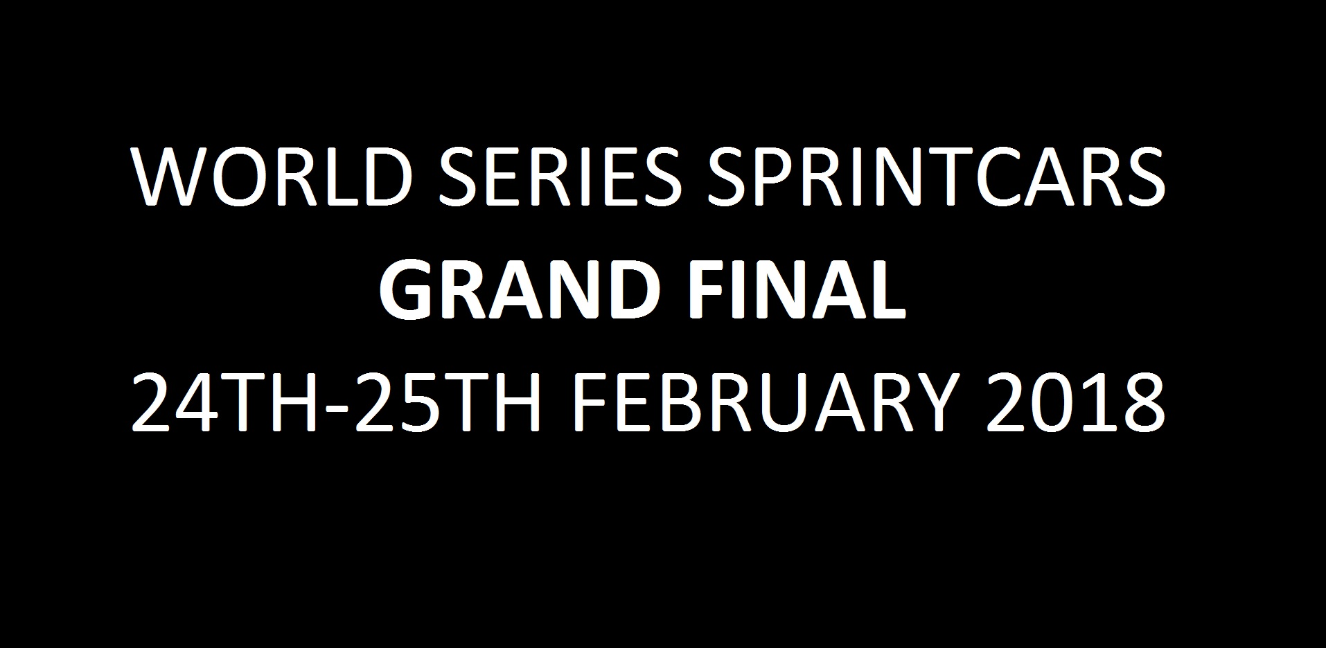 09. World Series Sprintcars Grand Final - 24-25th February 2018 Image